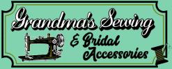 Grandma's Sewing & Bridal Accessories
